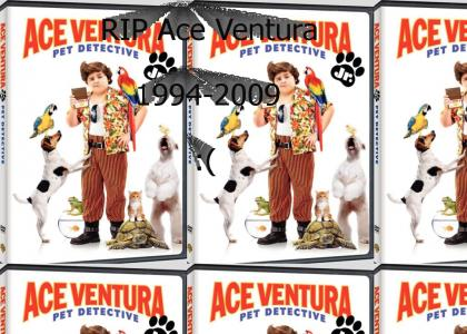 RIP Ace Ventura