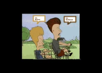 lol Beavis and Butthead