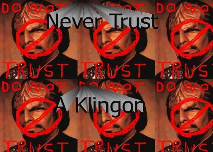 Never Trust A Klingon
