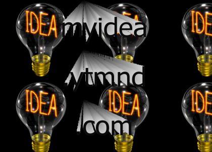 myidea.ytmnd.com