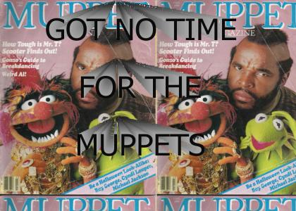 Mr. T pities the muppets