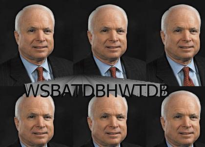 McCain: WSBATDBHWTDB