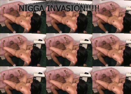 Nigga Invasion