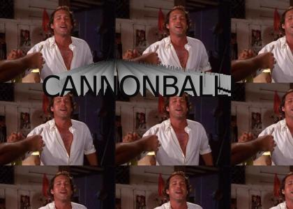 Cannonball Coming!!!