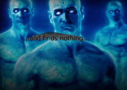Doctor Manhattan(s) stares into your soul