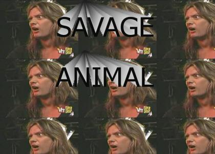 SAVAGE ANIMAL!