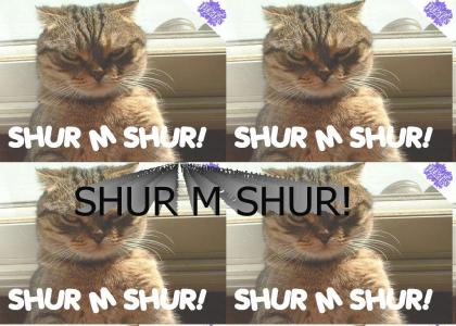 PTKFGS: SHUR M SHUR!