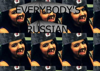 Everybody's Russian
