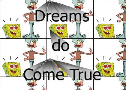 Snap Squid makes spongebob happy!