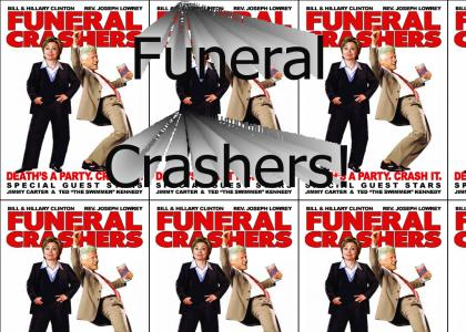 Funeral Crashers - Coming to a screen near you in 2008!