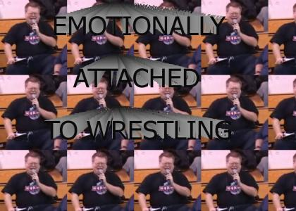 Emotionally Attached to Wrestling