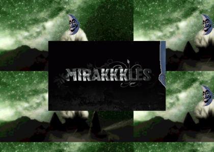 Moon Man Mirakkkles