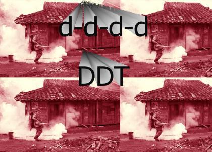 d-d-d-d DDT