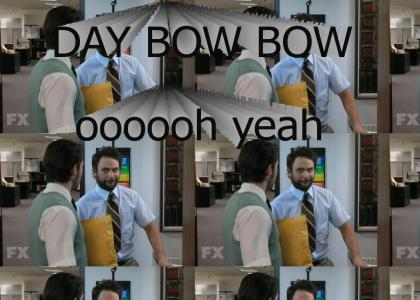 Day Bow Bow