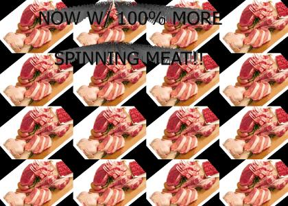 MEATSPIN!!!111LAWL
