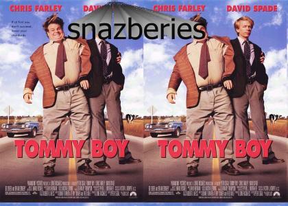 tommy boy lol