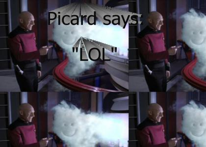 Picard says LOL!