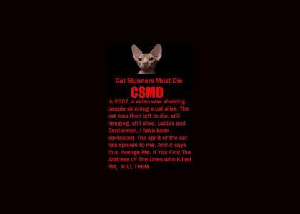 Cat Skinners Must Die.