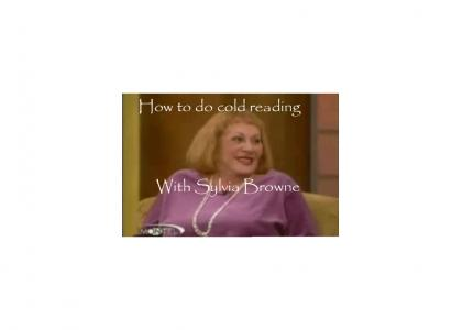 How to do cold reading with Sylvia Browne
