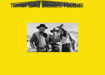 Mike Tomlin is the Sheriff - Go Steelers