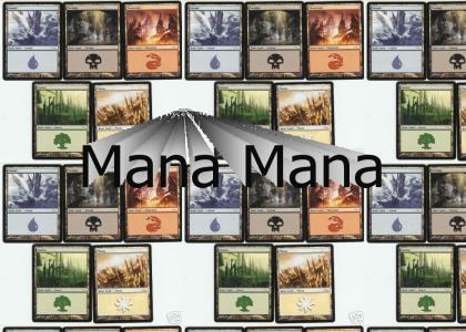Magic: The Gathering Mana Mana