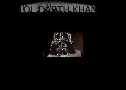 LOL DARTH KHAN