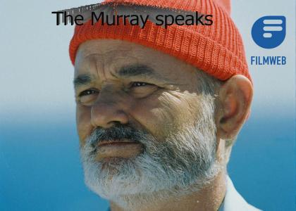 Bill Murray is greater than you.