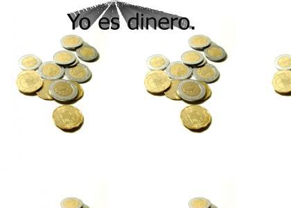 Yo es dinero.