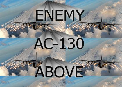 ENEMY AC-130 ABOVE