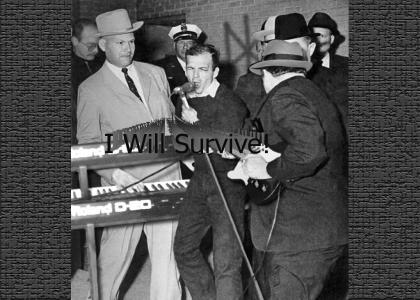 Lee Harvey Oswald WILL SURVIVE!