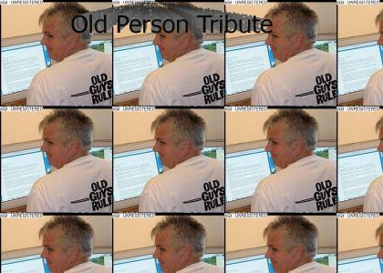 Tribute to Old People