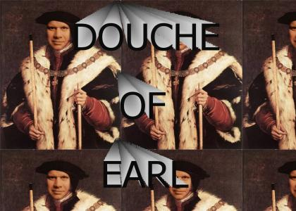 The Douche of Earl