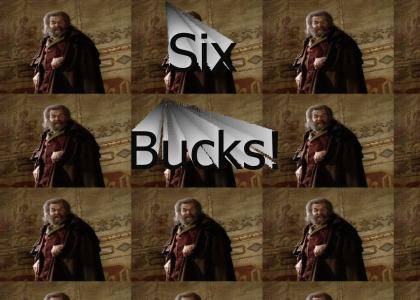 Six Bucks