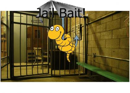 Jail Bait!