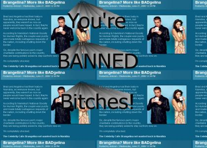 Brad And Angelina Are BANNED!