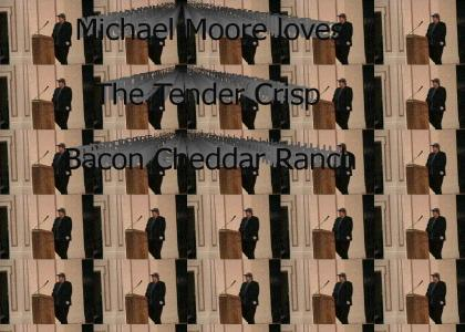 Michael Moore loves the Tender Crisp Bacon Cheddar Ranch