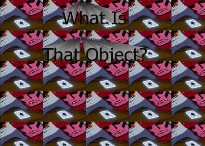 what is that object