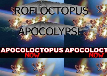 APOCOLOCTOPUS!!