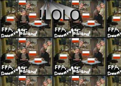 The FPA Downvoters DON'T LIKE POLAND vote5