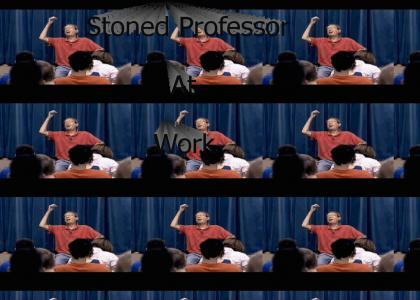 Stoned Professor