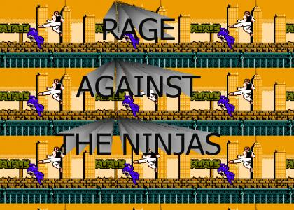 Rage Against the Ninjas