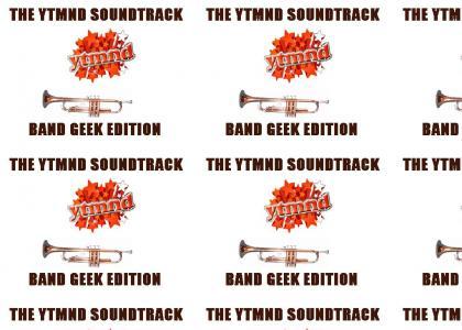Epic Trumpet Manuever/YTMND SOUNDTRACK: Band Geek Edition