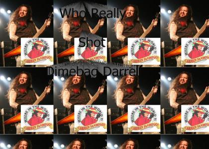 Who Really Shot Dimebag Darrell