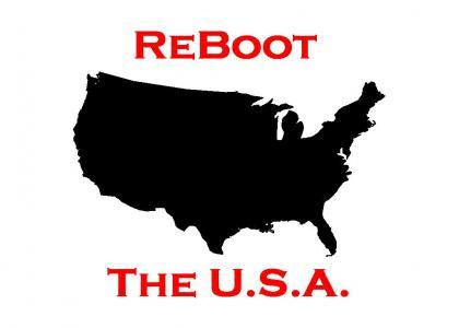 ReBoot the U.S.A.