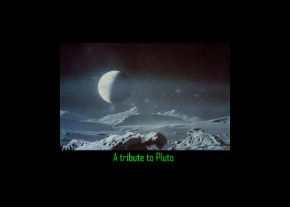A solemn tribute to pluto