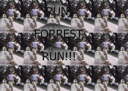 Run, Forrest, Run, because Weird Al said so!