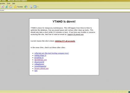 Ytmnd was down (again)