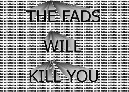 Fads!