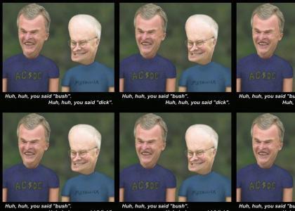 Bush is butthead