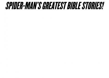 Spider-Man's Greatest Bible Stories!